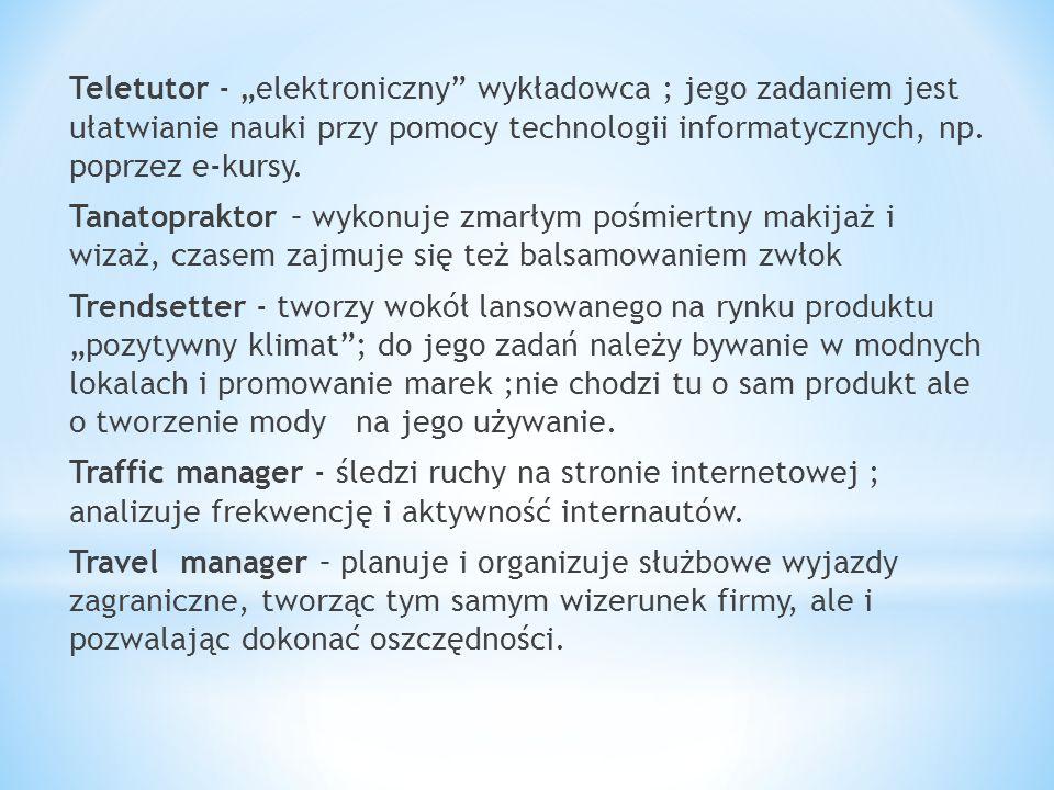 """Teletutor - """"elektroniczny wykładowca ; jego zadaniem jest ułatwianie nauki przy pomocy technologii informatycznych, np. poprzez e-kursy."""