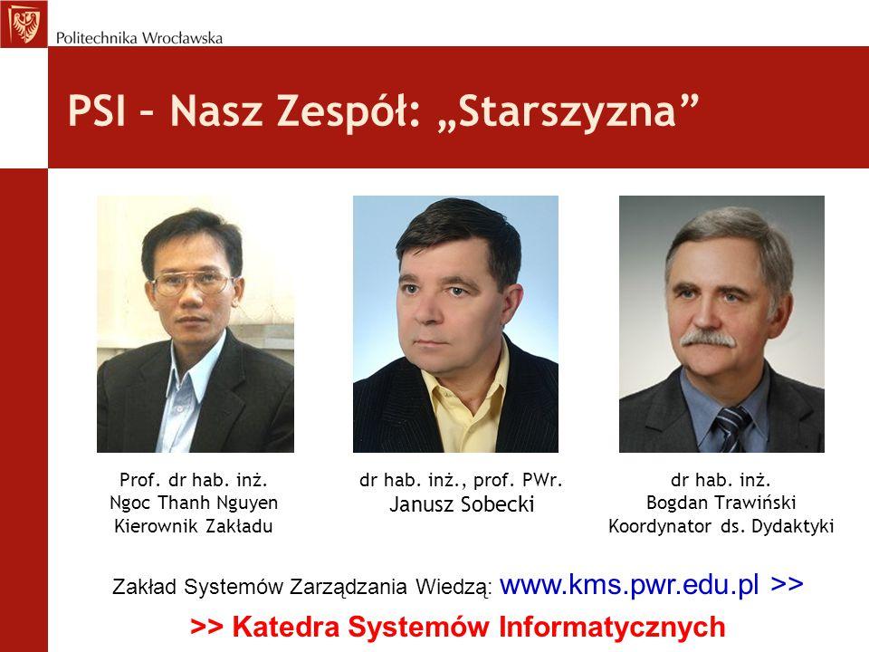 """PSI – Nasz Zespół: """"Starszyzna"""