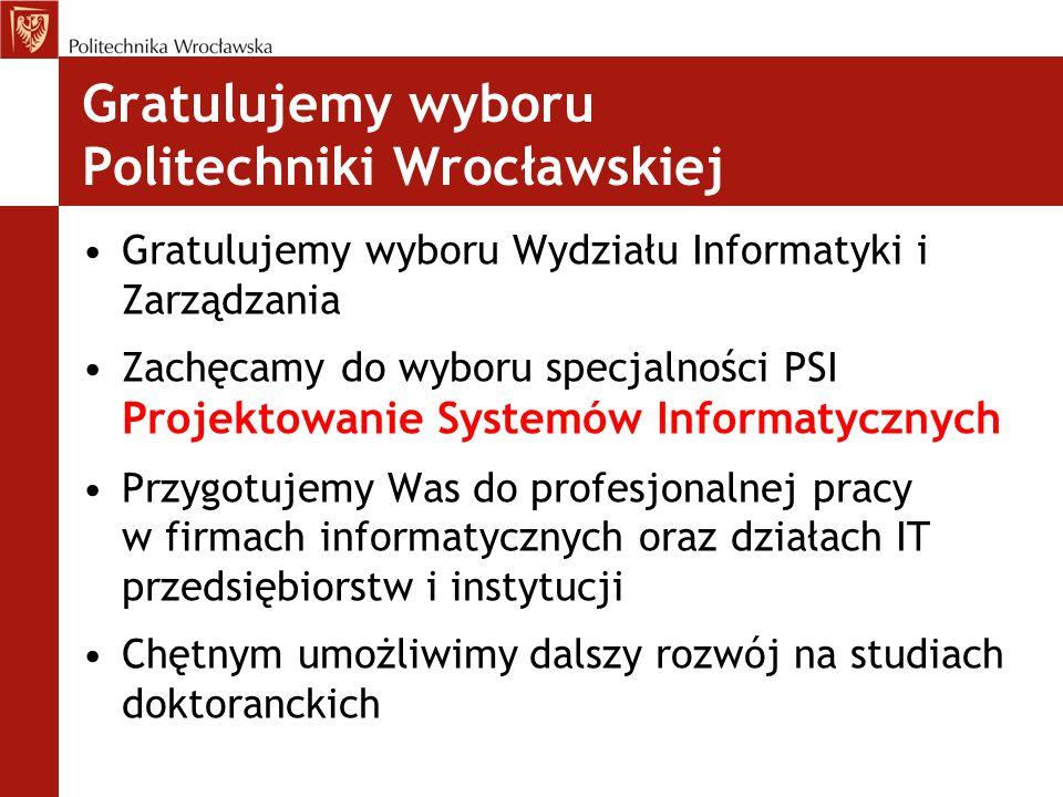 Gratulujemy wyboru Politechniki Wrocławskiej