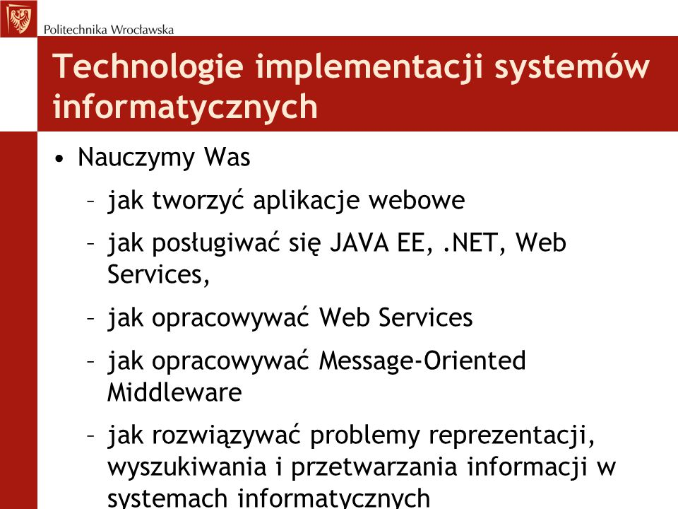 Technologie implementacji systemów informatycznych