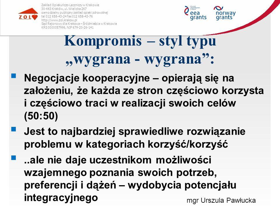 """Kompromis – styl typu """"wygrana - wygrana :"""