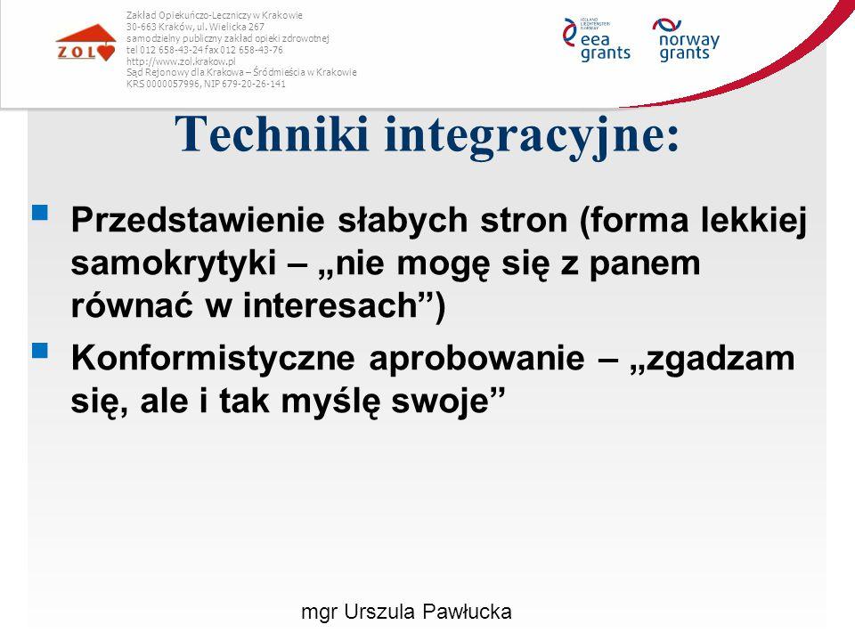 Techniki integracyjne:
