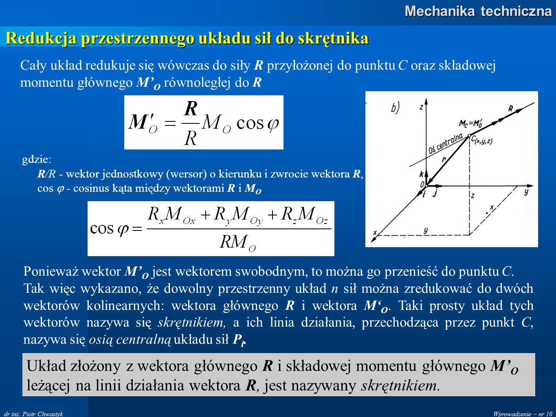 Redukcja przestrzennego układu sił do skrętnika