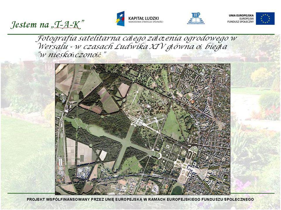 Fotografia satelitarna całego założenia ogrodowego w Wersalu - w czasach Ludwika XIV główna oś biegła w nieskończoność