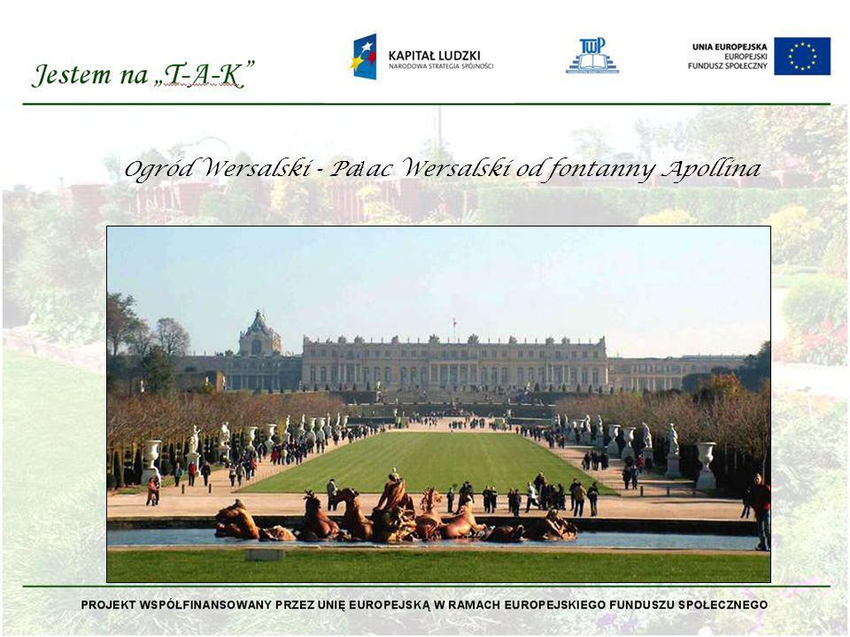 Ogród Wersalski - Pałac Wersalski od fontanny Apollina
