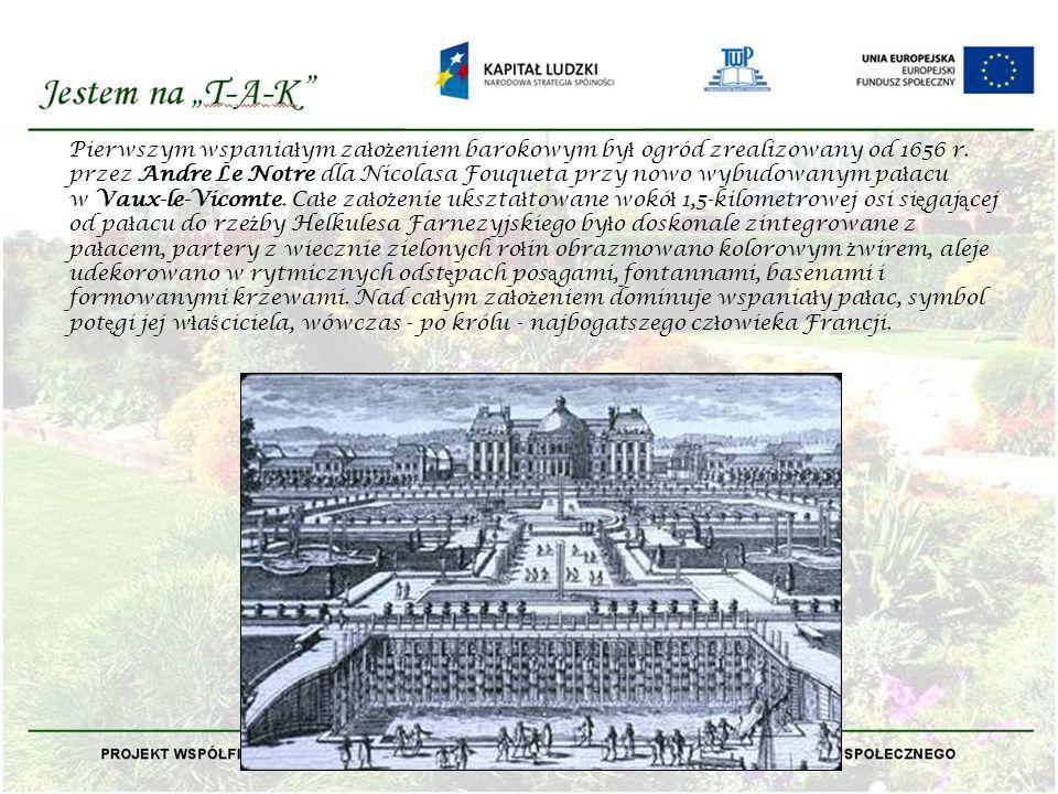 Pierwszym wspaniałym założeniem barokowym był ogród zrealizowany od 1656 r.