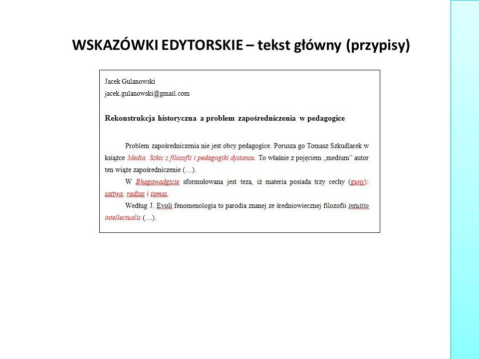 WSKAZÓWKI EDYTORSKIE – tekst główny (przypisy)