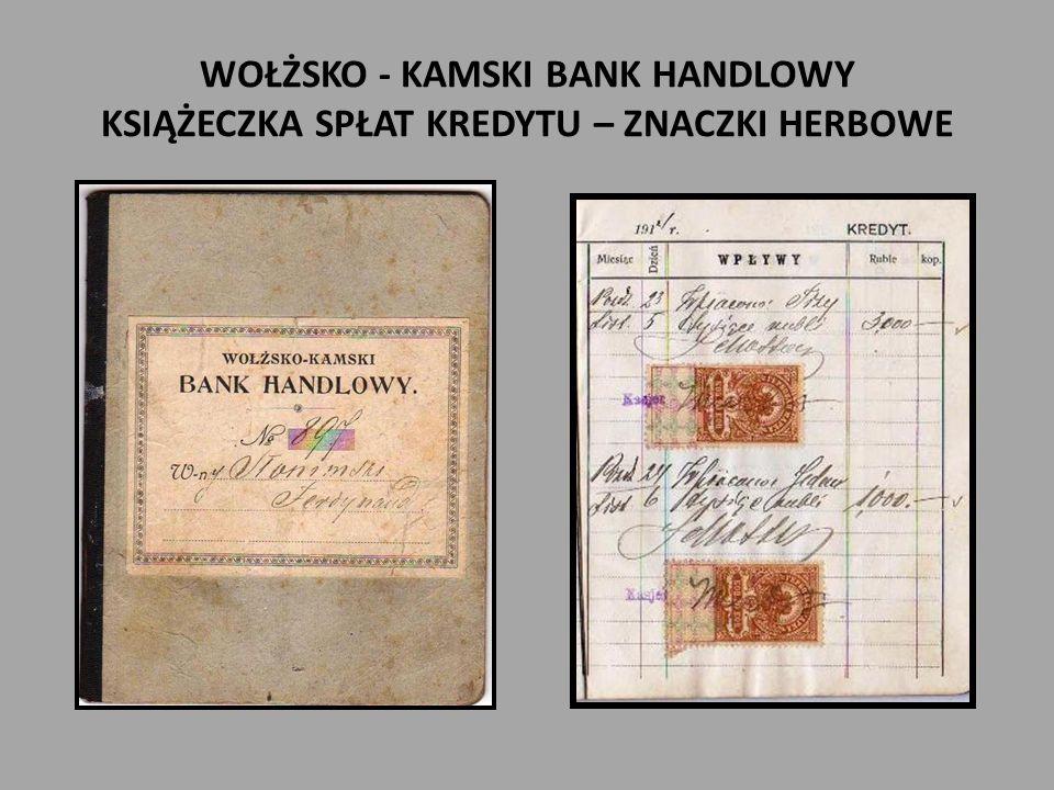 WOŁŻSKO - KAMSKI BANK HANDLOWY KSIĄŻECZKA SPŁAT KREDYTU – ZNACZKI HERBOWE