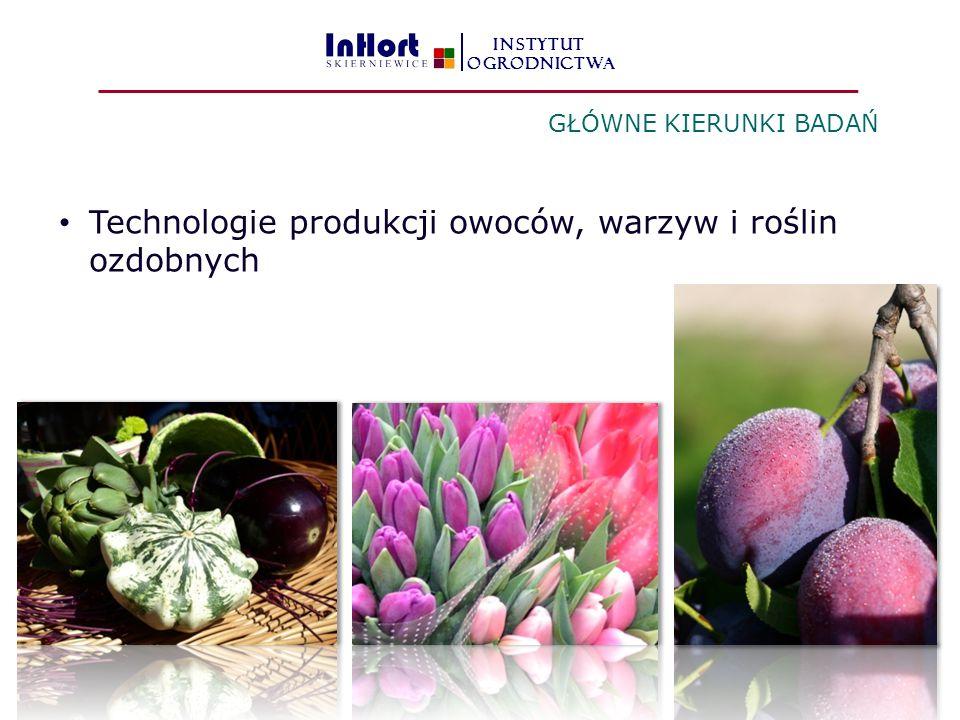 Technologie produkcji owoców, warzyw i roślin ozdobnych