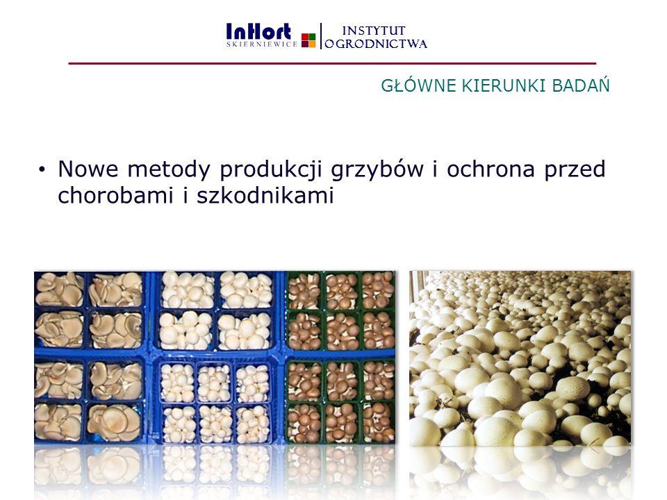 Nowe metody produkcji grzybów i ochrona przed chorobami i szkodnikami