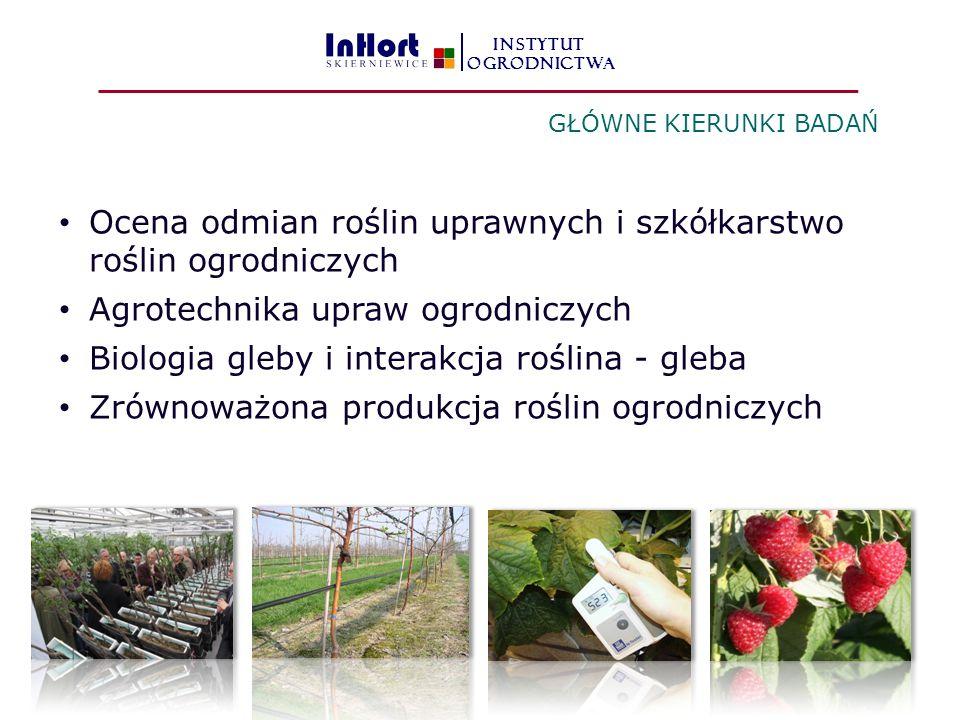 Ocena odmian roślin uprawnych i szkółkarstwo roślin ogrodniczych