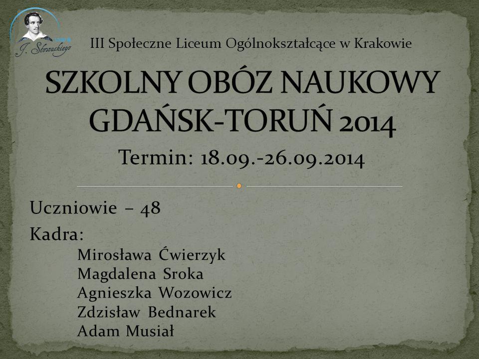 SZKOLNY OBÓZ NAUKOWY GDAŃSK-TORUŃ 2014