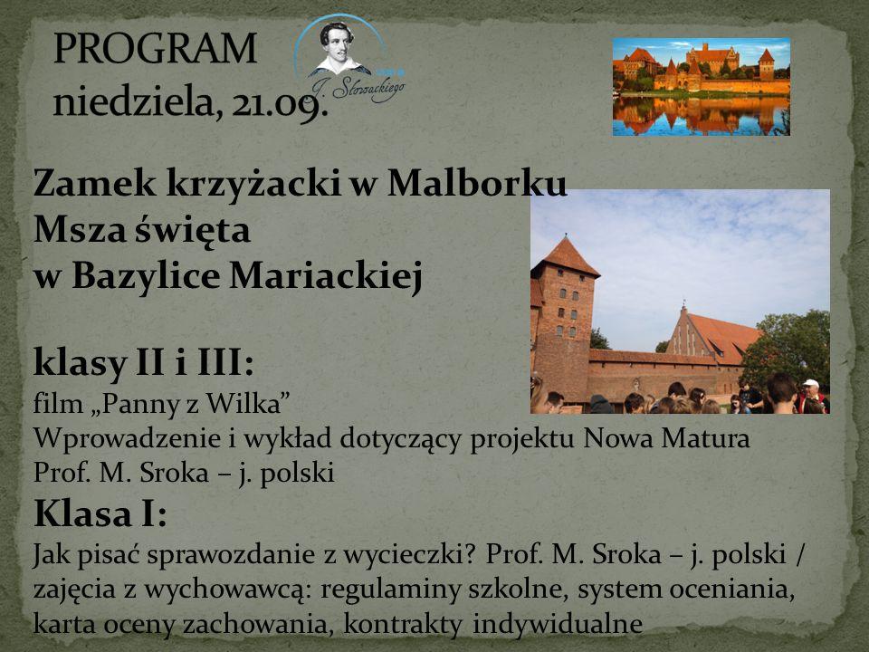 PROGRAM niedziela, 21.09. Zamek krzyżacki w Malborku Msza święta