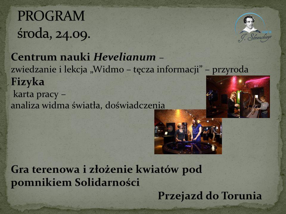 PROGRAM środa, 24.09. Centrum nauki Hevelianum – Fizyka