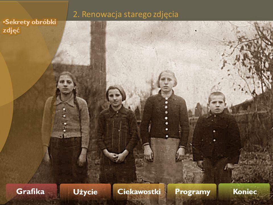 2. Renowacja starego zdjęcia
