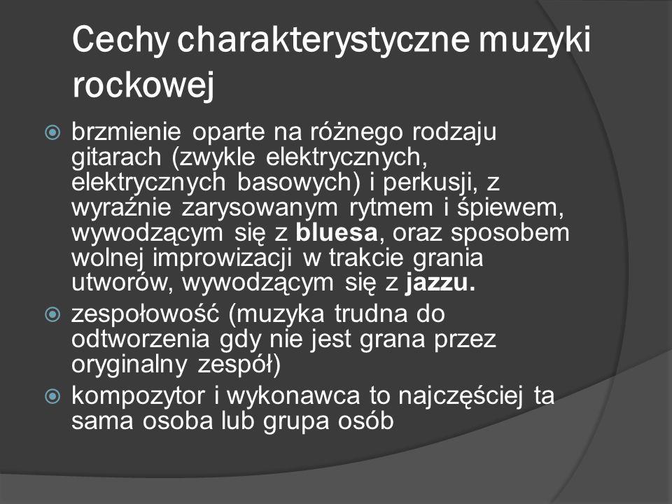 Cechy charakterystyczne muzyki rockowej