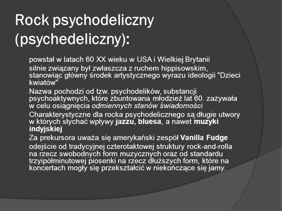 Rock psychodeliczny (psychedeliczny):