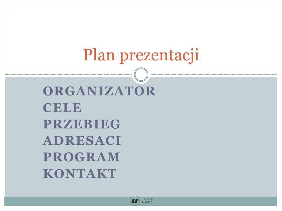 organizator cele przebieg adresaci program kontakt