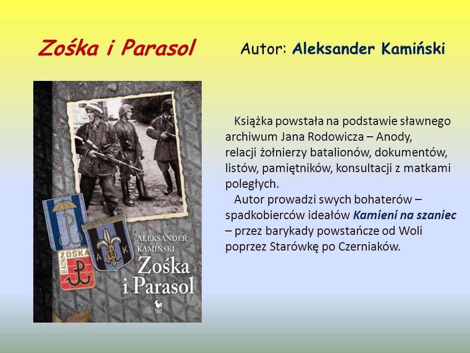 Zośka i Parasol Autor: Aleksander Kamiński