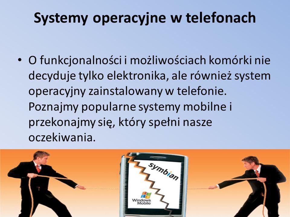 Systemy operacyjne w telefonach