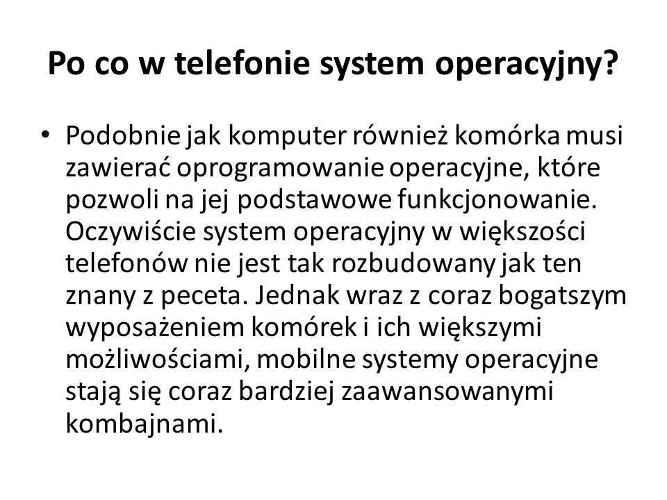 Po co w telefonie system operacyjny