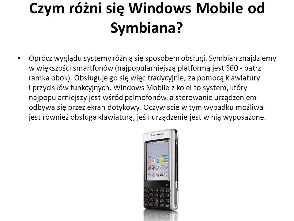 Czym różni się Windows Mobile od Symbiana