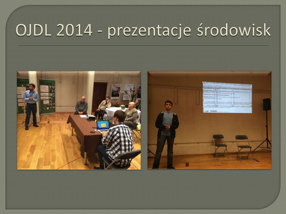 OJDL 2014 - prezentacje środowisk