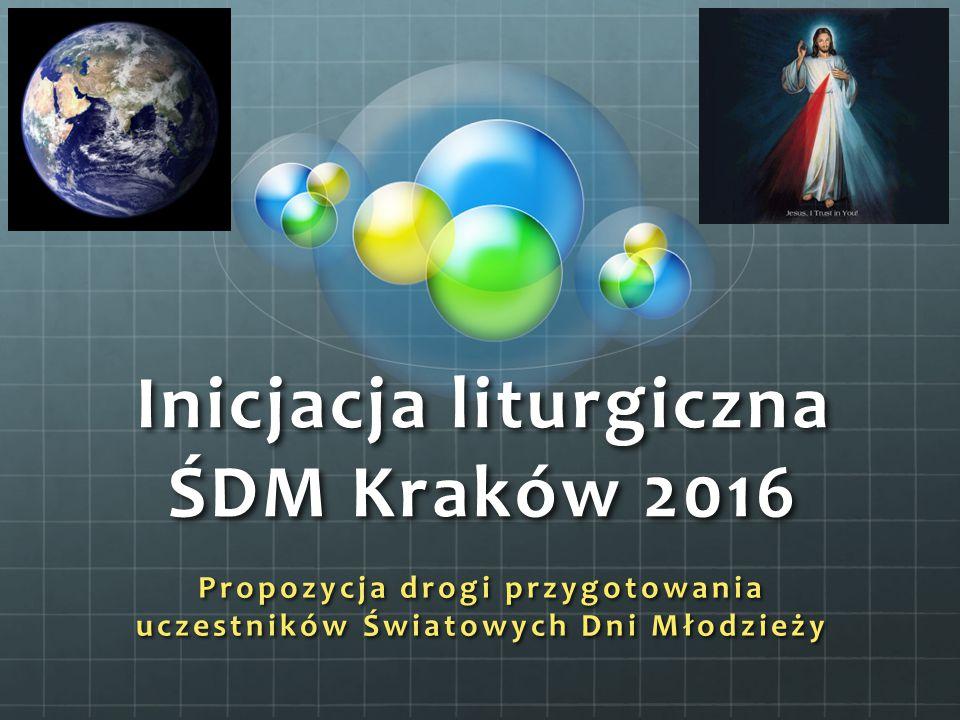 Inicjacja liturgiczna ŚDM Kraków 2016