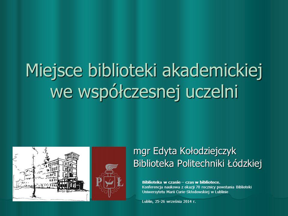 Miejsce biblioteki akademickiej we współczesnej uczelni