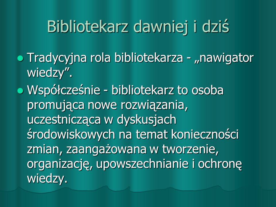 Bibliotekarz dawniej i dziś