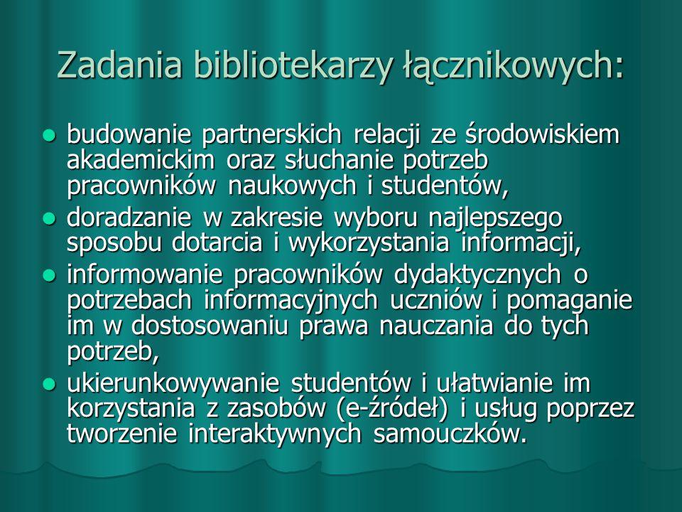 Zadania bibliotekarzy łącznikowych: