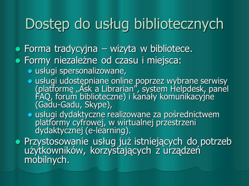 Dostęp do usług bibliotecznych