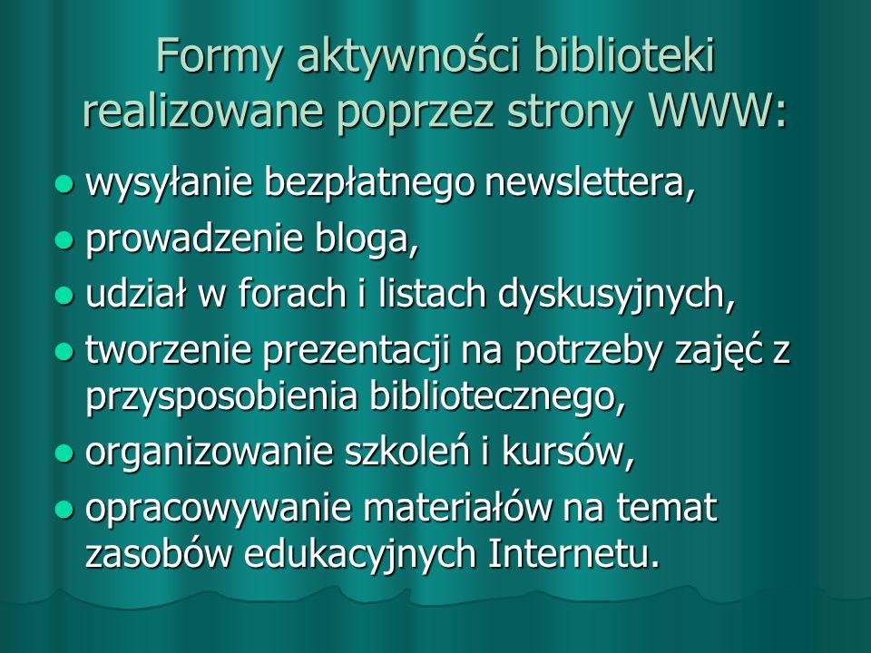 Formy aktywności biblioteki realizowane poprzez strony WWW: