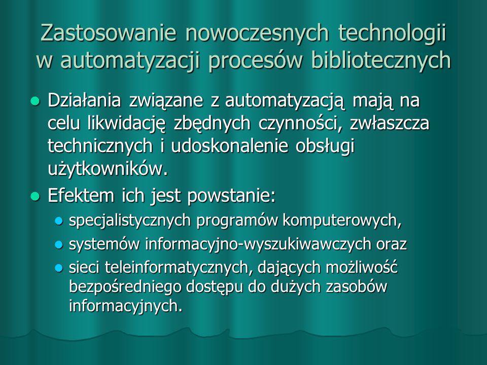 Zastosowanie nowoczesnych technologii w automatyzacji procesów bibliotecznych
