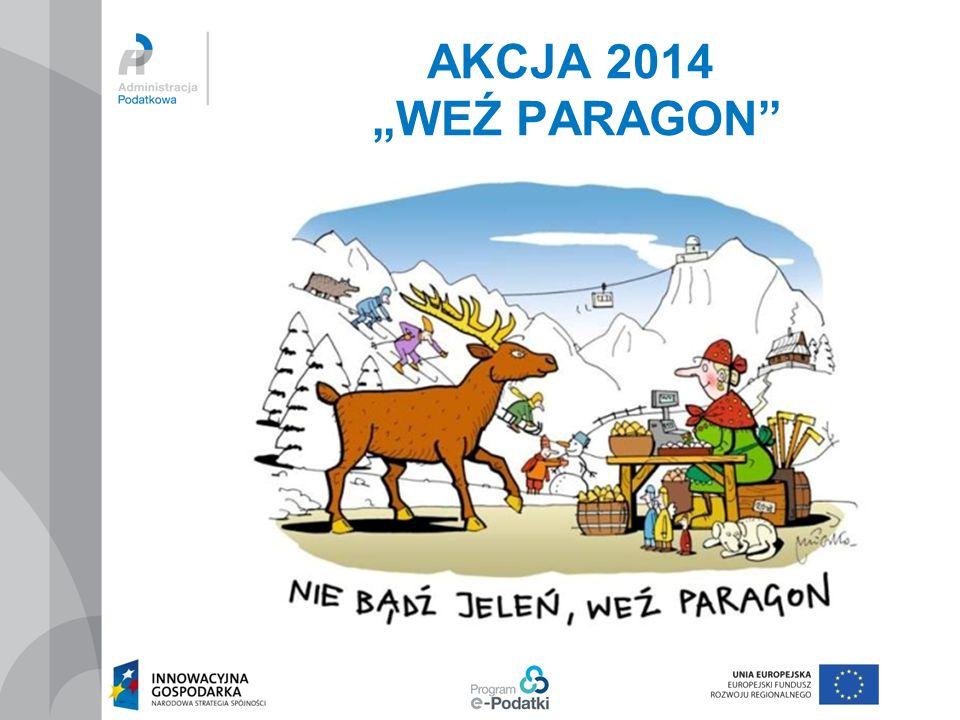 """AKCJA 2014 """"WEŹ PARAGON"""