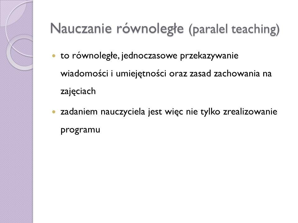 Nauczanie równoległe (paralel teaching)