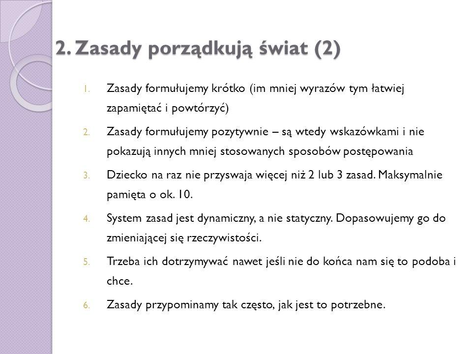2. Zasady porządkują świat (2)