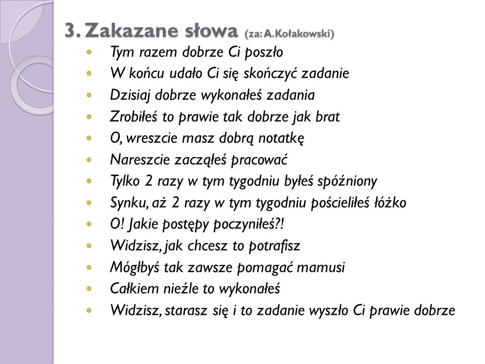 3. Zakazane słowa (za: A.Kołakowski)