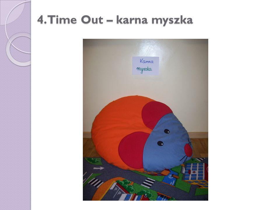 4. Time Out – karna myszka