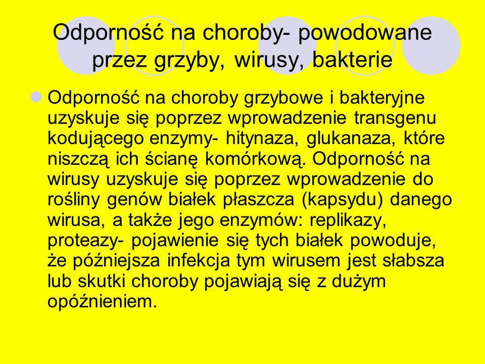 Odporność na choroby- powodowane przez grzyby, wirusy, bakterie
