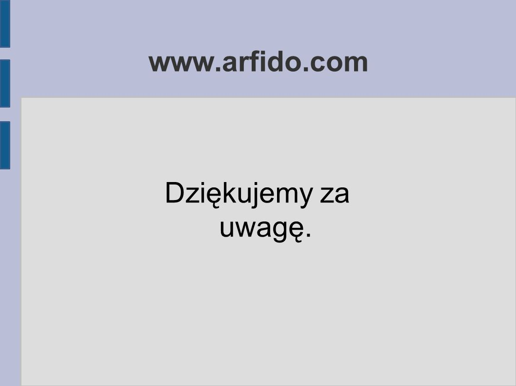 www.arfido.com Dziękujemy za uwagę.