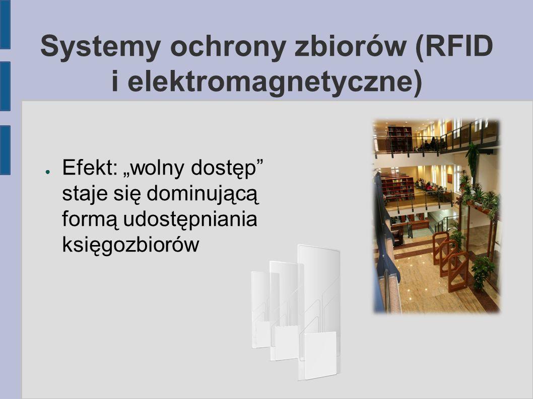 Systemy ochrony zbiorów (RFID i elektromagnetyczne)