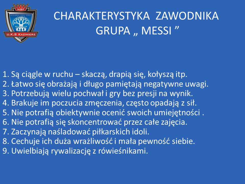 "CHARAKTERYSTYKA ZAWODNIKA GRUPA "" MESSI"