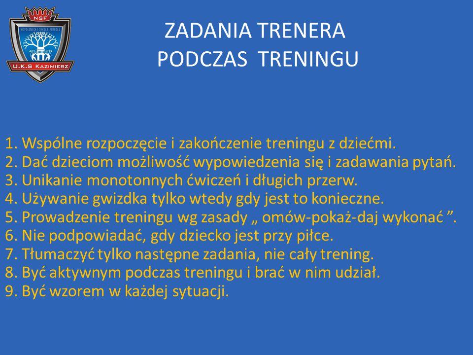ZADANIA TRENERA PODCZAS TRENINGU