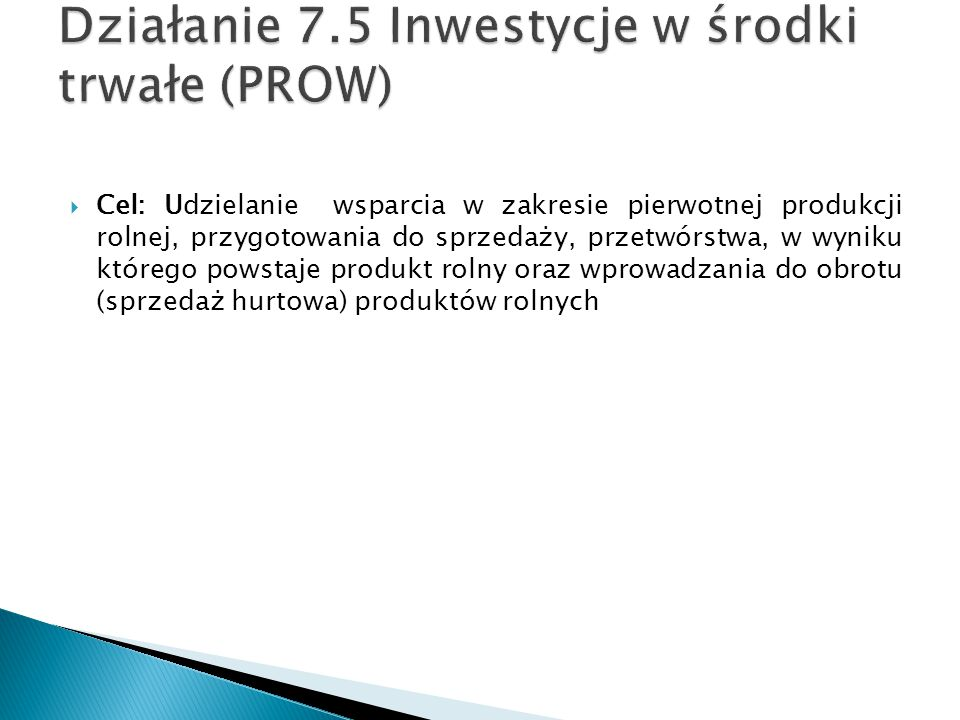 Działanie 7.5 Inwestycje w środki trwałe (PROW)