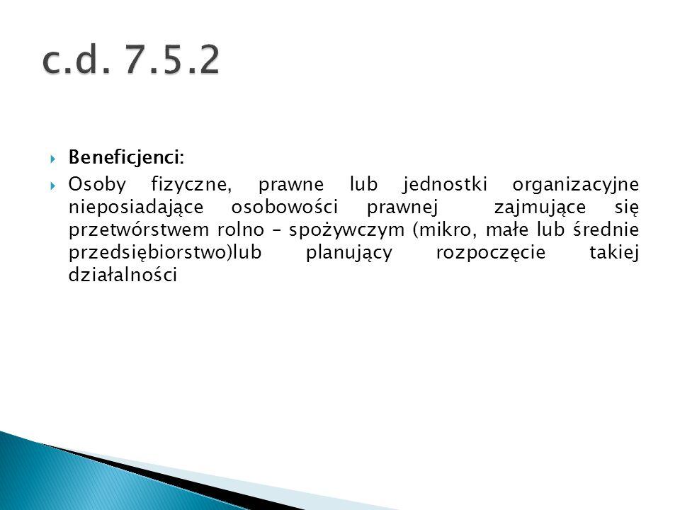 c.d. 7.5.2 Beneficjenci: