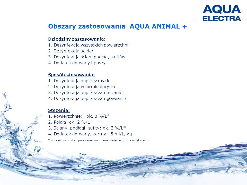 Obszary zastosowania AQUA ANIMAL +