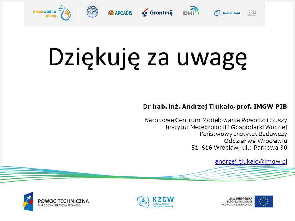 Dziękuję za uwagę Dr hab. inż. Andrzej Tiukało, prof. IMGW PIB