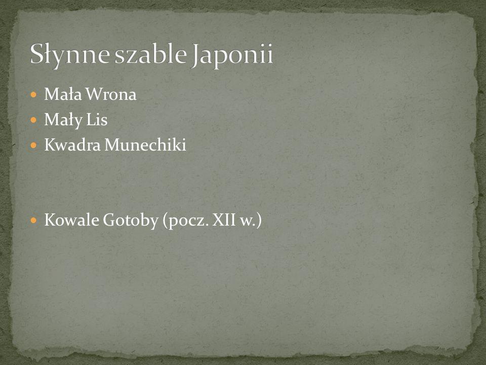 Słynne szable Japonii Mała Wrona Mały Lis Kwadra Munechiki