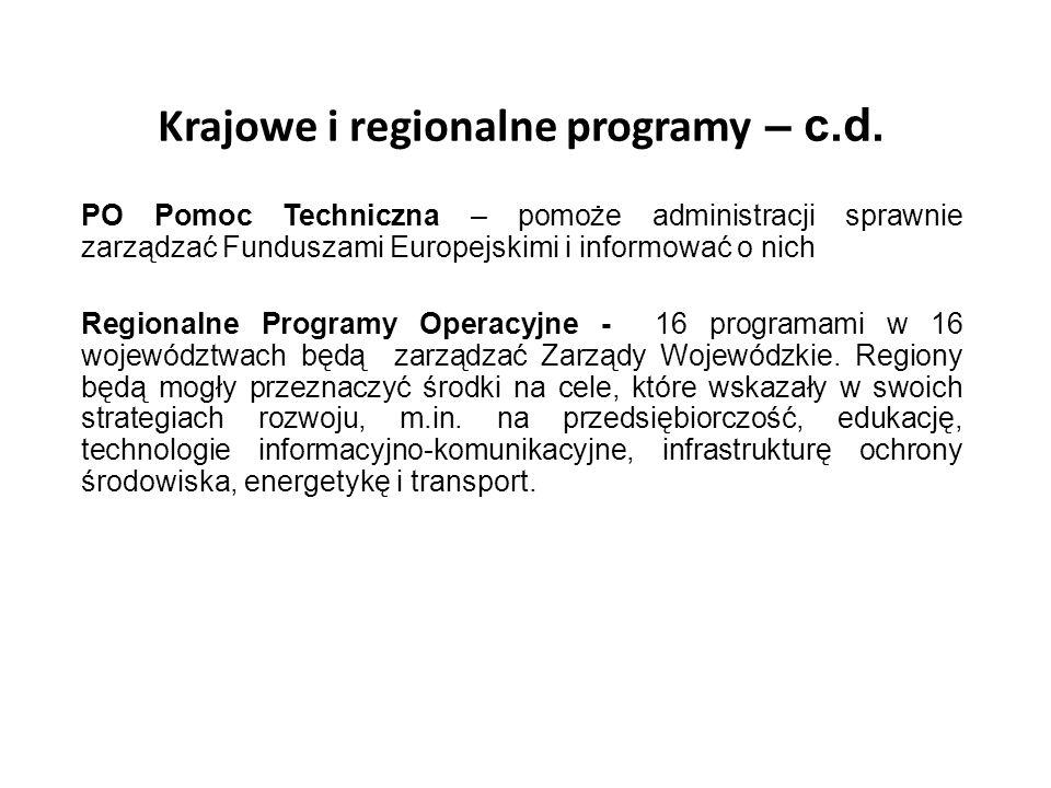 Krajowe i regionalne programy – c.d.